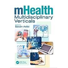 mHealth Multidisciplinary Verticals (English Edition)