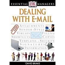 Dealing with E-mail (Essential Managers) (English Edition)