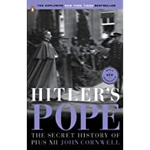 Hitler's Pope: The Secret History of Pius XII (English Edition)