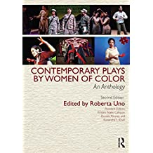 Contemporary Plays by Women of Color: An Anthology (English Edition)