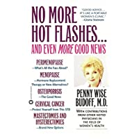 No More Hot Flashes... And Even More Good News (English Edition)