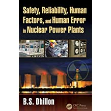 Safety, Reliability, Human Factors, and Human Error in Nuclear Power Plants (English Edition)