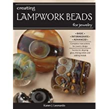 Creating Lampwork Beads for Jewelry (English Edition)