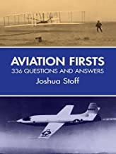 Aviation Firsts: 336 Questions and Answers (Dover Transportation) (English Edition)