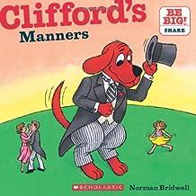(进口原版) 大红狗克利弗德系列 Clifford's Manners