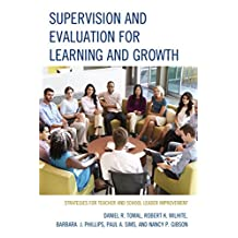 Supervision and Evaluation for Learning and Growth: Strategies for Teacher and School Leader Improvement (The Concordia University Leadership Series) (English Edition)