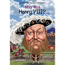 Who Was Henry VIII? (Who Was?) (English Edition)