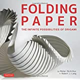 Folding Paper: The Infinite Possibilities of Origami