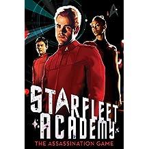 The Assassination Game (Star Trek: Starfleet Academy Book 4) (English Edition)