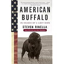 American Buffalo: In Search of a Lost Icon (English Edition)