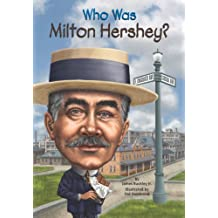 Who Was Milton Hershey? (Who Was?) (English Edition)