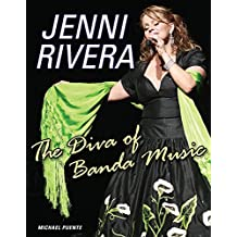 Jenni Rivera: The Diva of Banda Music (English Edition)