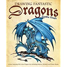 Drawing Fantastic Dragons: Create Amazing Full-Color Dragon Art, including Eastern, Western and Classic Beasts (How to Draw Books) (English Edition)