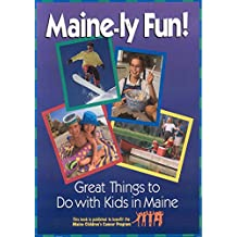 Maine-ly Fun! (The Maine Childrens Cancer Program) (English Edition)