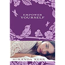 Empower Yourself (English Edition)