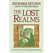 The Lost Realms (Book IV) (Earth Chronicles 4) (English Edition)