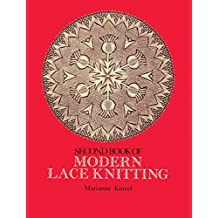 Second Book of Modern Lace Knitting (Dover Knitting, Crochet, Tatting, Lace) (English Edition)