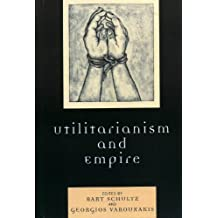 Utilitarianism and Empire (English Edition)