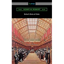 Robert's Rules of Order (Revised for Deliberative Assemblies) (English Edition)