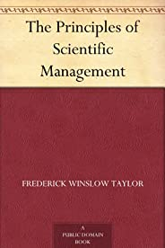 The Principles of Scientific Management (免费公版书) (English Edition)