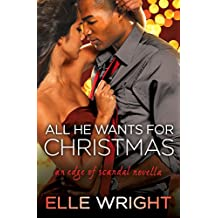 All He Wants for Christmas: A Novella (Edge of Scandal) (English Edition)