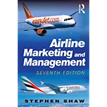 Airline Marketing and Management (English Edition)