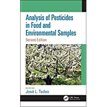 Analysis of Pesticides in Food and Environmental Samples, Second Edition (English Edition)