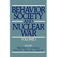 Behavior, Society, and Nuclear War: Volume I