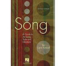Song: A Guide to Art Song Style and Literature (English Edition)