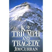 K2: Triumph And Tragedy (English Edition)