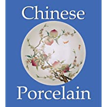 Chinese Porcelain (Mega Square Collection) (English Edition)