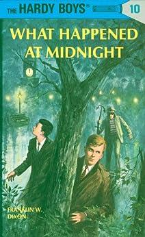"""Hardy Boys 10: What Happened at Midnight (The Hardy Boys) (English Edition)"",作者:[Dixon, Franklin W.]"