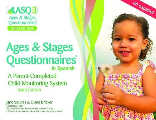 Ages & Stages Questionnaires (R) (ASQ (R)-3): Questionnaires (Spanish): A Parent-Completed Child Monitoring System