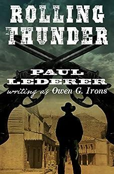 """Rolling Thunder (Black Horse Western) (English Edition)"",作者:[Lederer, Paul]"
