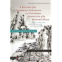 A Record of the Assembled Immortals and Gathered Perfected of the Western Hills: Shi Jianwu's Daoist Classic on Internal Alchemy and the Cultivation of the Breath (English Edition)