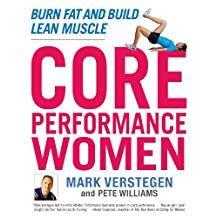 Core Performance Women: Burn Fat and Build Lean Muscle (English Edition)
