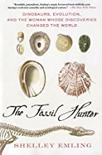 The Fossil Hunter: Dinosaurs, Evolution, and the Woman Whose Discoveries Changed the World (MacSci) (English Edition)