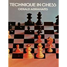 Technique in Chess (Dover Chess) (English Edition)