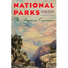 National Parks: The American Experience (English Edition)
