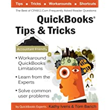 QuickBooks® Tips & Tricks: The Best of CPA911.Com: Frequently Asked Reader Questions (English Edition)