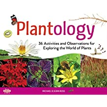 Plantology: 30 Activities and Observations for Exploring the World of Plants (Young Naturalists) (English Edition)