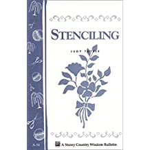 Stenciling: Storey's Country Wisdom Bulletin A-34 (English Edition)