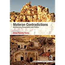 Materan Contradictions: Architecture, Preservation and Politics (Ashgate Studies in Architecture) (English Edition)