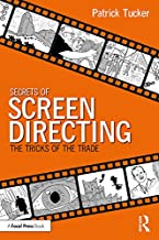 Secrets of Screen Directing: The Tricks of the Trade (English Edition)