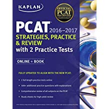 Kaplan PCAT 2016-2017 Strategies, Practice, and Review with 2 Practice Tests: Online + Book (Kaplan Test Prep) (English Edition)
