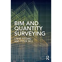 BIM and Quantity Surveying (English Edition)