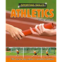 Athletics: Sporting Skills (English Edition)