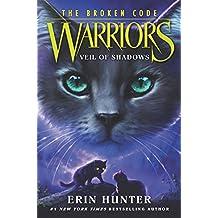 Warriors: The Broken Code #3: Veil of Shadows (English Edition)