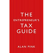 The Entrepreneur's Tax Guide (English Edition)