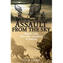 Assault from the Sky: Marine Corps Helicopter Operations in Vietnam (English Edition)